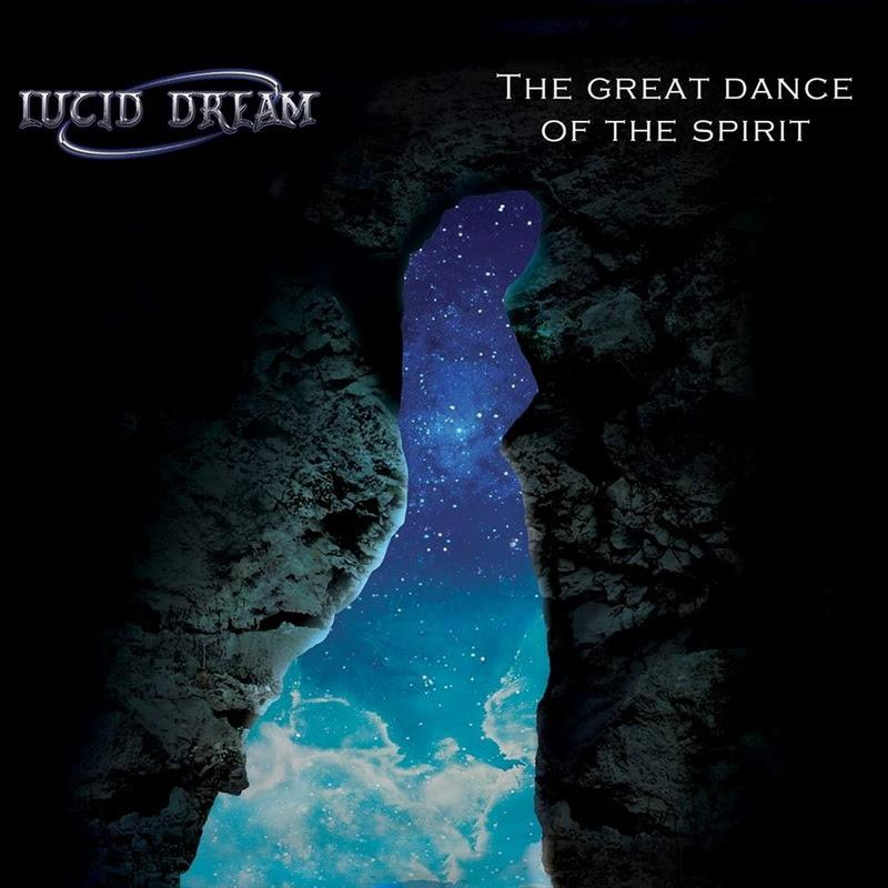 LUCID DREAM: il nuovo album ''The Great Dance Of The Spirit''