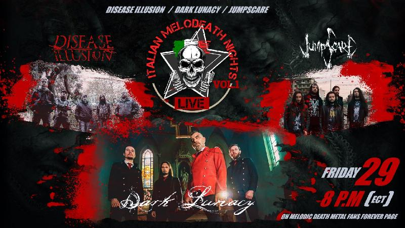 DARK LUNACY, DISEASE ILLUSION & JUMPSCARE: concerto in streaming il 29 maggio ''Italian Melodeath Nights''