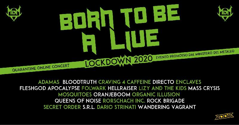 BORN TO BE A LIVE: il bill del Quarantine Online Concert 2020