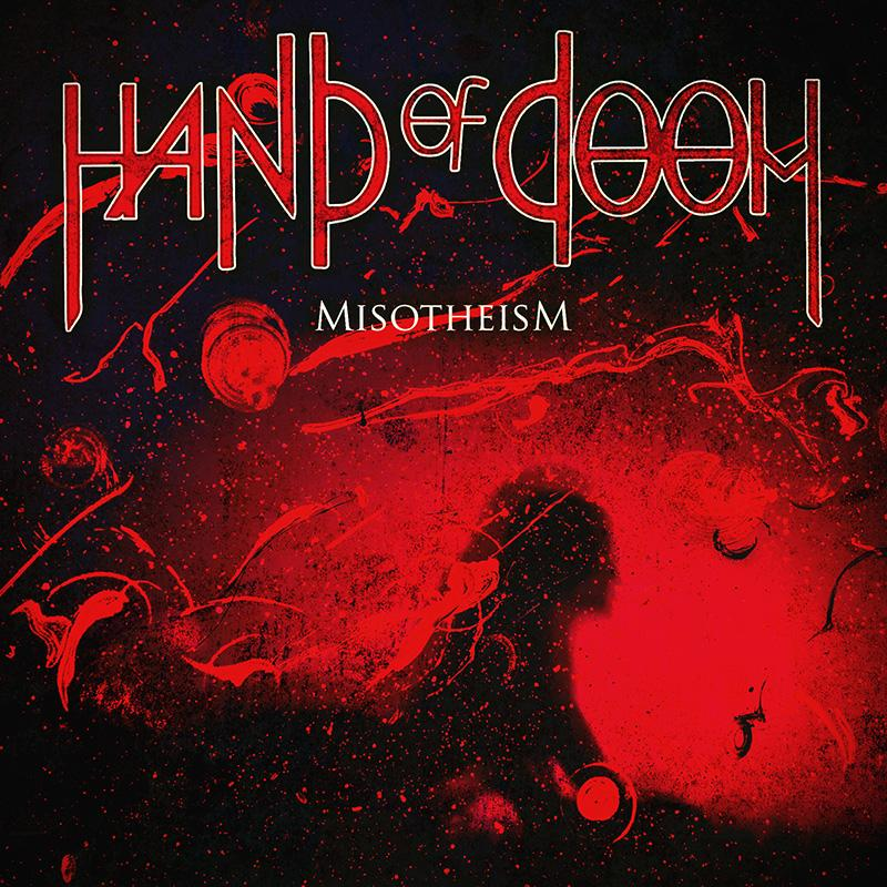 HAND OF DOOM: disponibile in digitale il nuovo EP ''Misotheism''