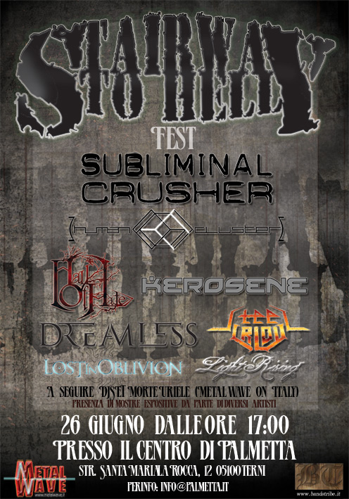 SUBLIMINAL CRUSHER: live allo STAIRWAY TO HELL FEST 2010
