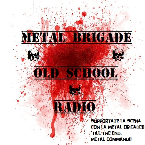 METAL BRIGADE OLD SCHOOL RADIO: una nuova radio per thrasher e defender old school