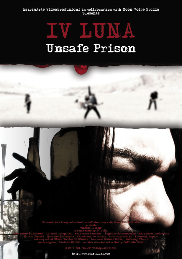IV LUNA: online il video di Unsafe Prison