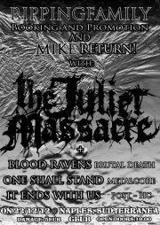 THE JULIET MASSACRE: headliner a Napoli