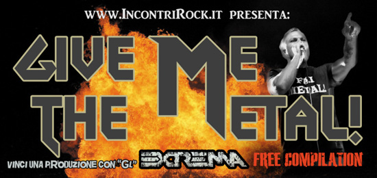 GIVE ME THE METAL: partecipa alla compilation mp3 gratuita