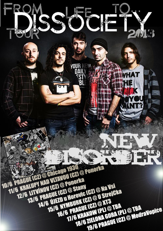 NEW DISORDER: Tour 2013 e distribuzione Europea e Giapponese