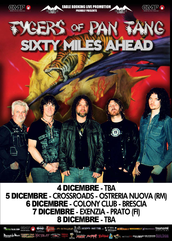 SIXTY MILES AHEAD: supporting-act al tour italiano dei TYGERS OF PAN TANG