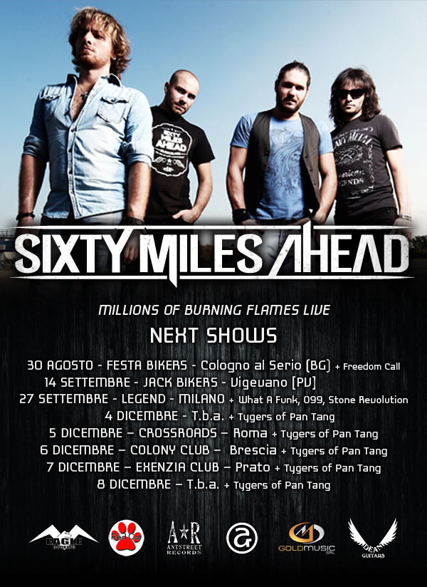 SIXTY MILES AHEAD: nuove date in arrivo