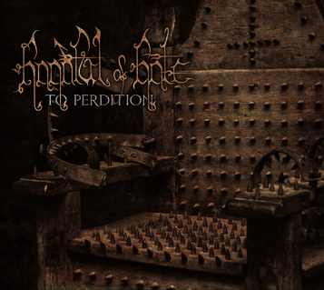 "HANDFUL OF HATE: in arrivo ""To Perdition"""