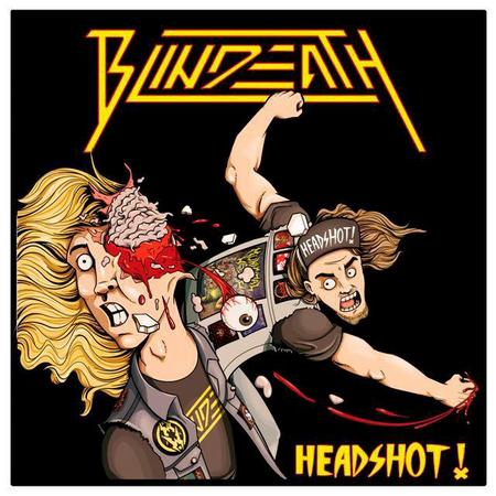 "BLINDEATH: il debut EP ""Headshot!"" disponibile su youtube"