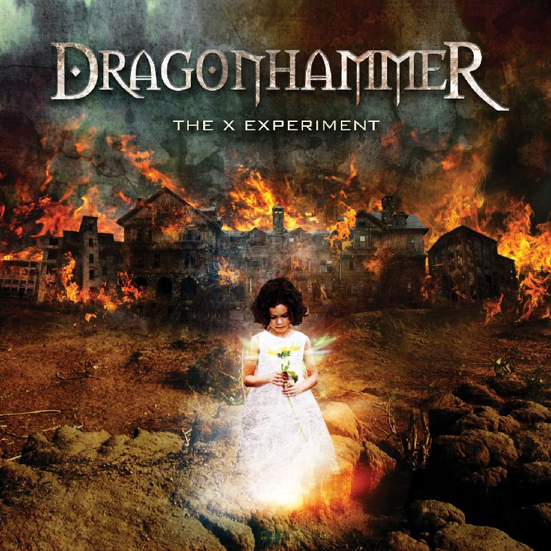 "DRAGONHAMMER: cover, tracklist ed un sample del nuovo album ""The X Experiment"""