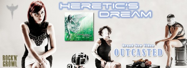 HERETIC'S DREAM: nuovo video online