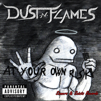 "DUST'N'FLAMES: in nuscita l'EP ""At Your Own Risk"""