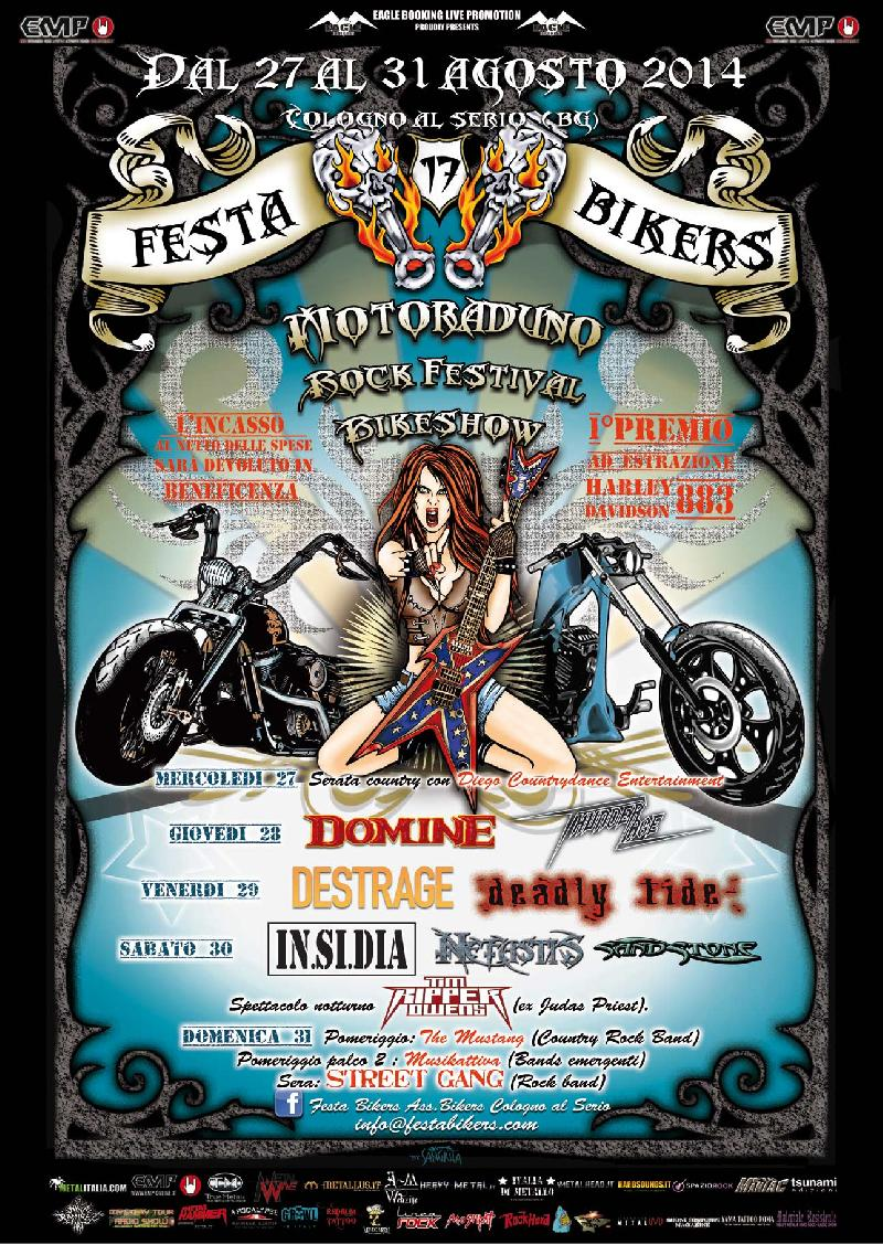 FESTA BIKERS 2014: IN.SI.DIA, DESTRAGE, DOMINE, TIM RIPPER OWENS ed altri