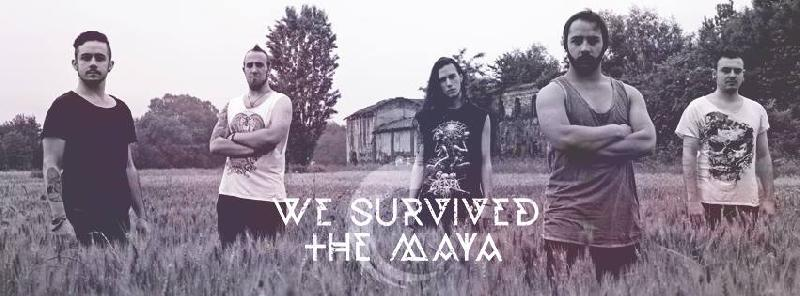 WE SURVIVED THE MAYA: in arrivo un mini tour in Italia