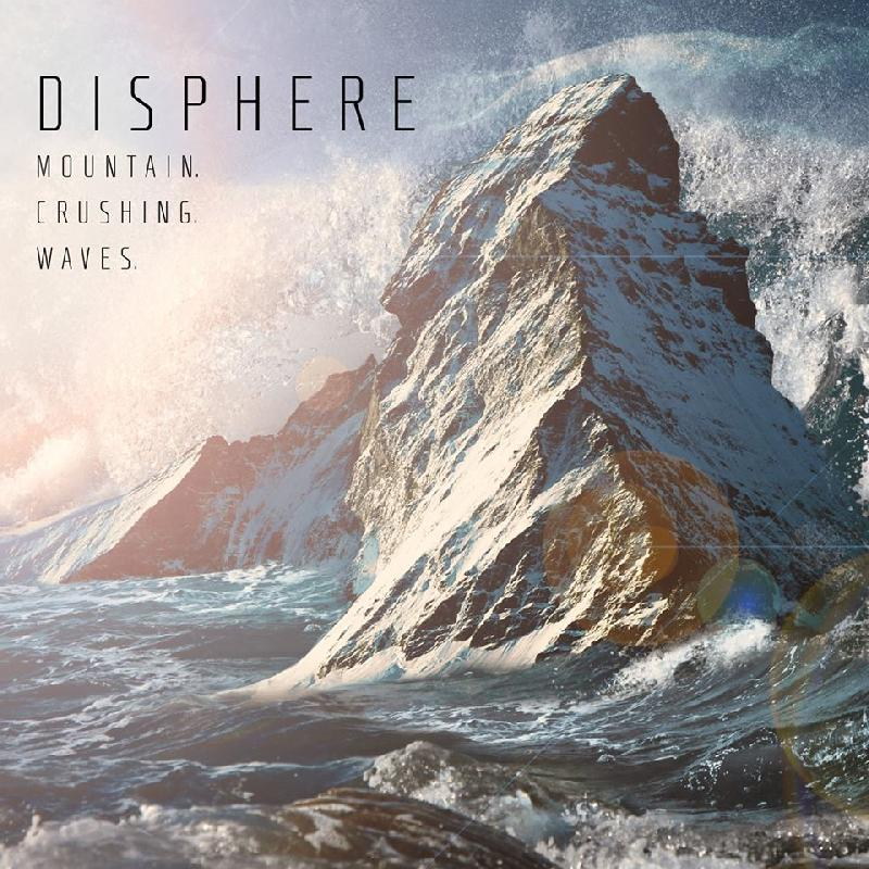 "DISPHERE: online il teaser di ""Mountain.Crushing.Waves"""