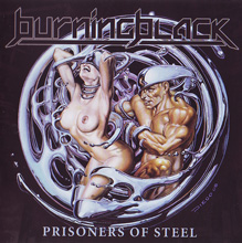 Burning Black «Prisoners Of Steel» | MetalWave.it Recensioni