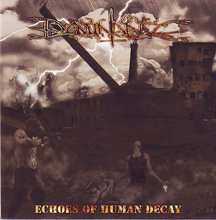 Dominance «Echoes Of Human Decay» | MetalWave.it Recensioni