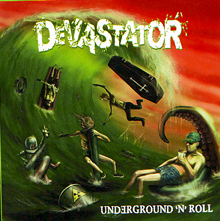 Devastator «Underground 'n' Roll» | MetalWave.it Recensioni