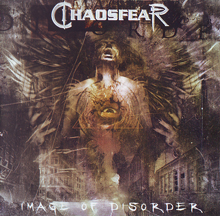 Chaosfear «Image Of Disorder» | MetalWave.it Recensioni