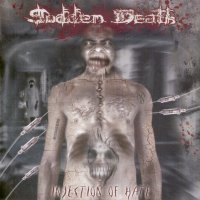 Sudden Death «Injection Of Hate» | MetalWave.it Recensioni