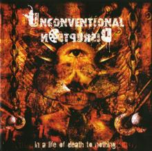 Unconventional Disruption «In A Life Of Death To Nothing» | MetalWave.it Recensioni