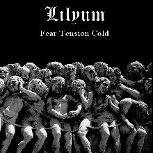 Lilyum «Fear Tension Cold» | MetalWave.it Recensioni