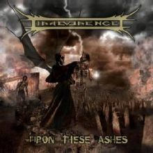 Irreverence «Upon These Ashes» | MetalWave.it Recensioni