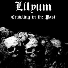 "Copertina dell'album ""Crawling In The Past"" [Lilyum]"