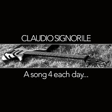 Claudio Signorile «A Song 4 Each Day» | MetalWave.it Recensioni