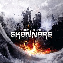 Skanners «Factory Of Steel» | MetalWave.it Recensioni