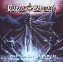 Power Beyond «Two Forces Opposed» | MetalWave.it Recensioni
