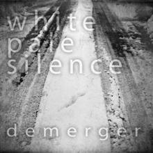 White Pale Silence «Demerger» | MetalWave.it Recensioni