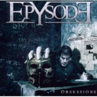 Epysode «Obsessions» | MetalWave.it Recensioni