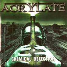 Acrylate «Chemical Defection» | MetalWave.it Recensioni