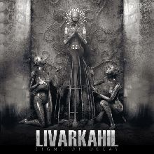 Livarkahil «Signs Of Decay» | MetalWave.it Recensioni