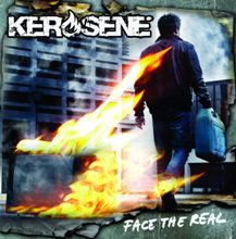 Kerosene «Face The Real» | MetalWave.it Recensioni