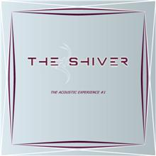 The Shiver «Acoustic Experience #1» | MetalWave.it Recensioni