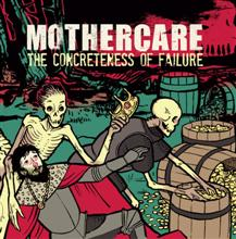 Mothercare «The Concreteness Of Failure» | MetalWave.it Recensioni
