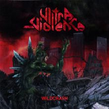 Ultra-violence «Wildcrash» | MetalWave.it Recensioni