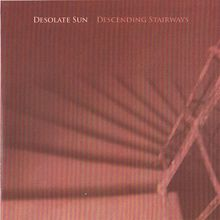 "Copertina dell'album ""Descending Stairways"" [Desolate Sun]"