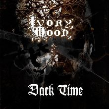 Ivory Moon «Dark Times» | MetalWave.it Recensioni