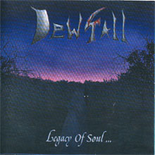 Dewfall «Legacy Of Soul» | MetalWave.it Recensioni