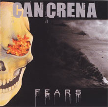 Cancrena «Fears» | MetalWave.it Recensioni