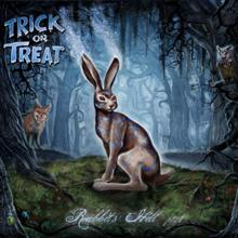 Trick Or Treat «Rabbits' Hill Pt. 1» | MetalWave.it Recensioni