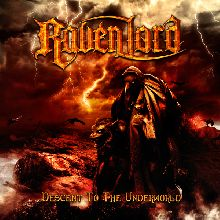 Raven Lord «Descent To The Underworld» | MetalWave.it Recensioni