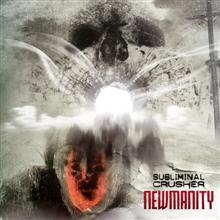 Subliminal Crusher «Newmanity» | MetalWave.it Recensioni