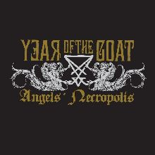 Year Of The Goat «Angels' Necropolis» | MetalWave.it Recensioni