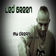 led green my dream