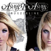 Ashes To Ashes «Borderline» | MetalWave.it Recensioni